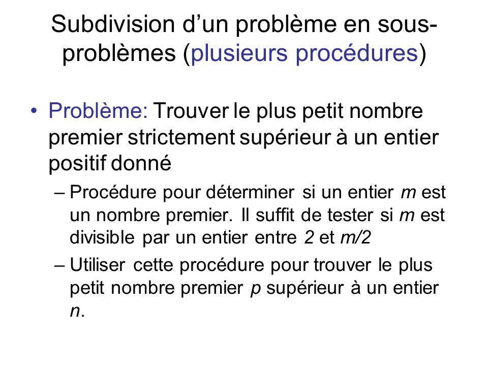Subdivision d'un problème en sous-problèmes (plusieurs procédures)