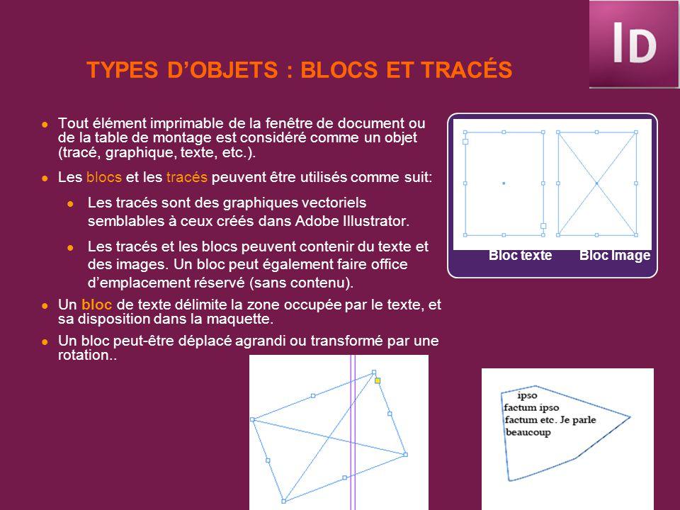 TYPES D'OBJETS : BLOCS ET TRACÉS