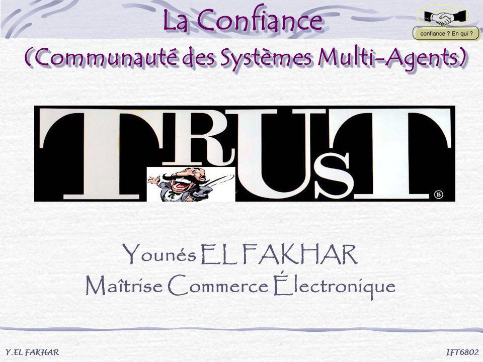 La Confiance (Communauté des Systèmes Multi-Agents)