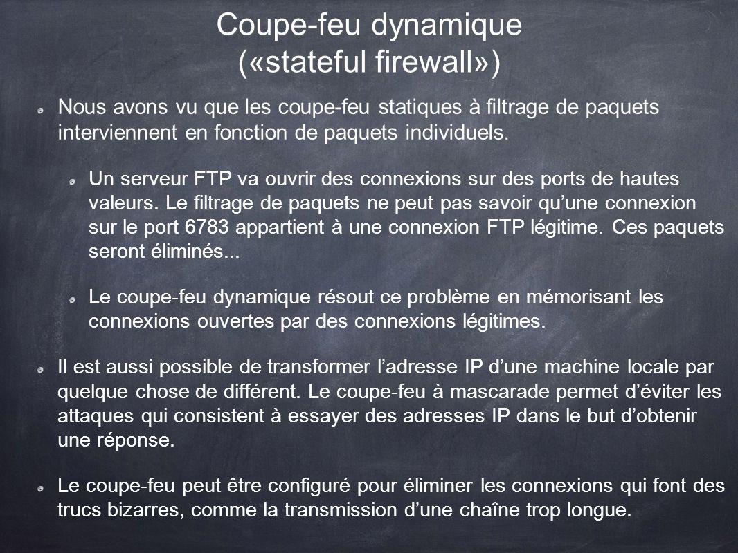 Coupe-feu dynamique («stateful firewall»)