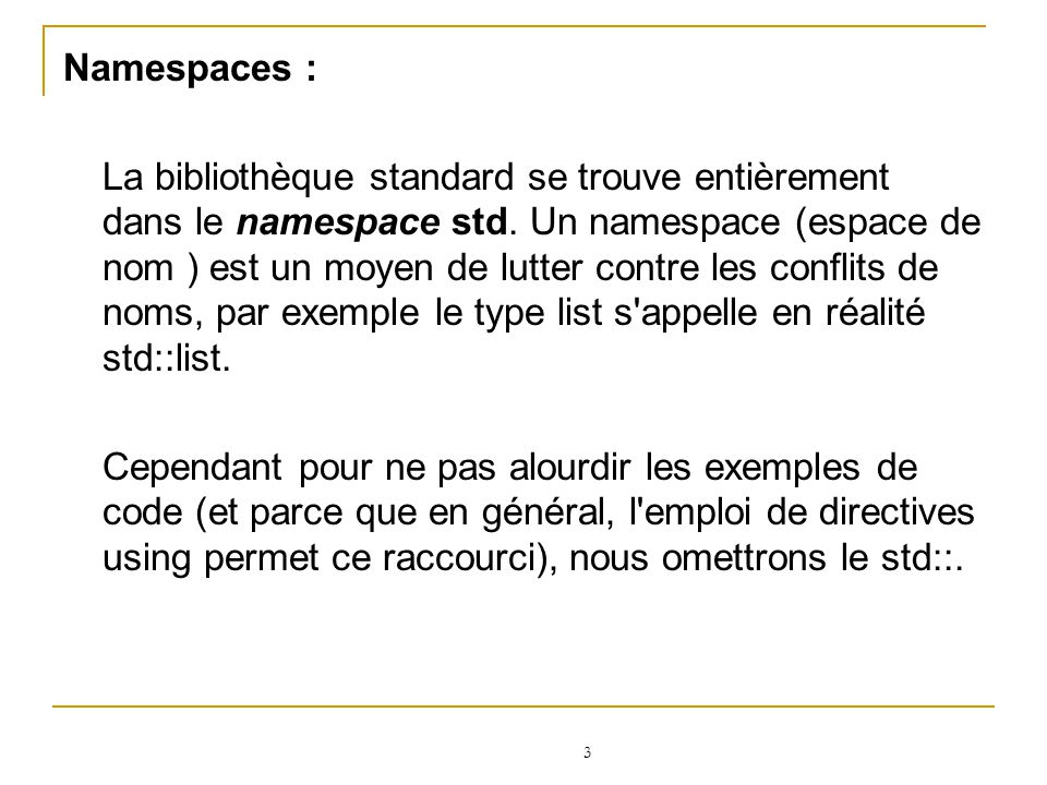 Namespaces :