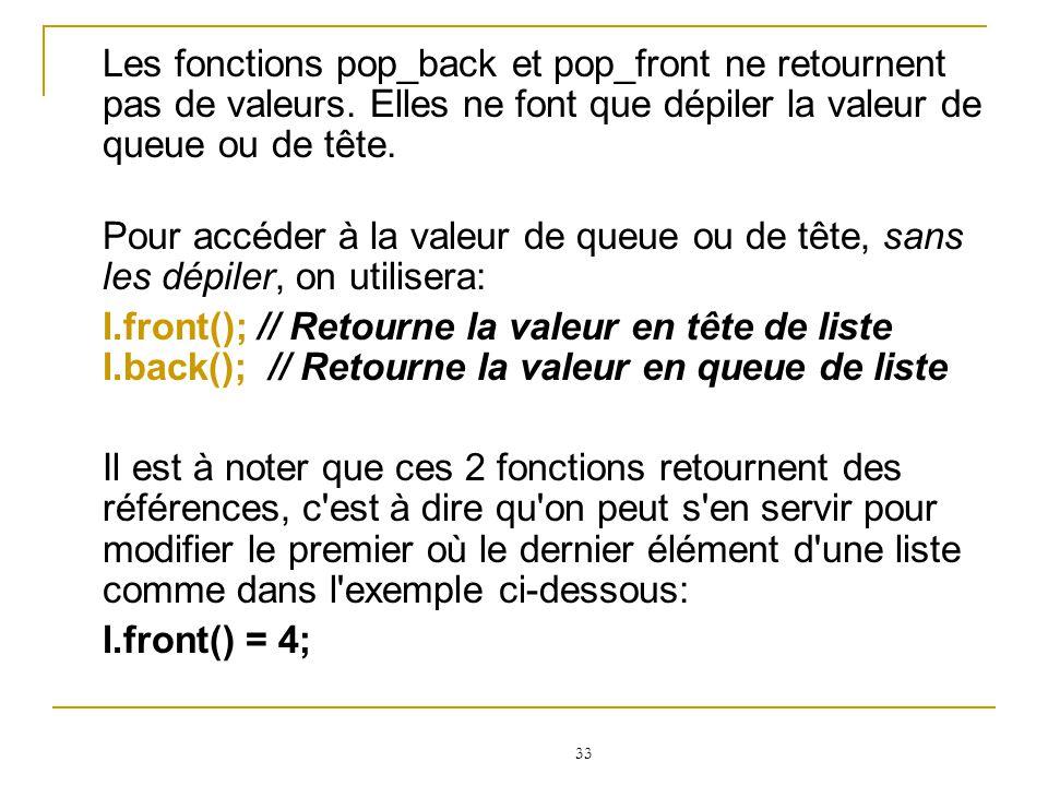 Les fonctions pop_back et pop_front ne retournent pas de valeurs