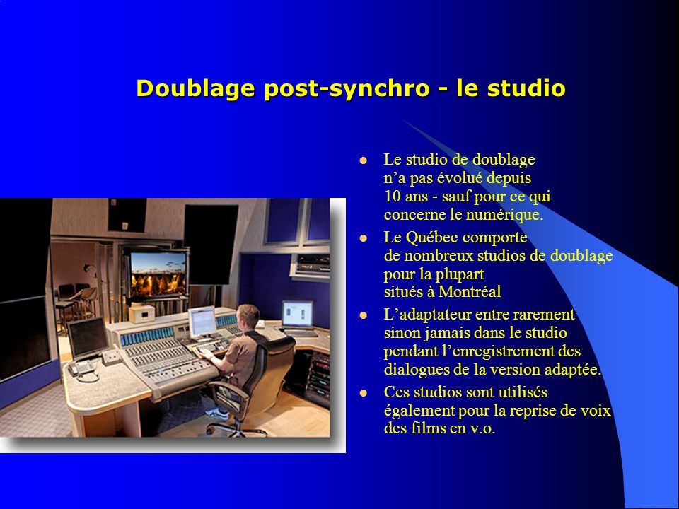 Doublage post-synchro - le studio