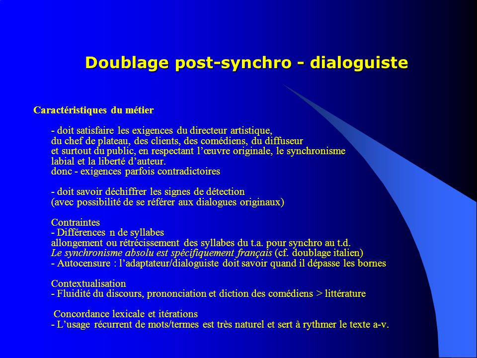 Doublage post-synchro - dialoguiste