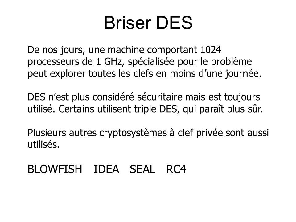 Briser DES BLOWFISH IDEA SEAL RC4