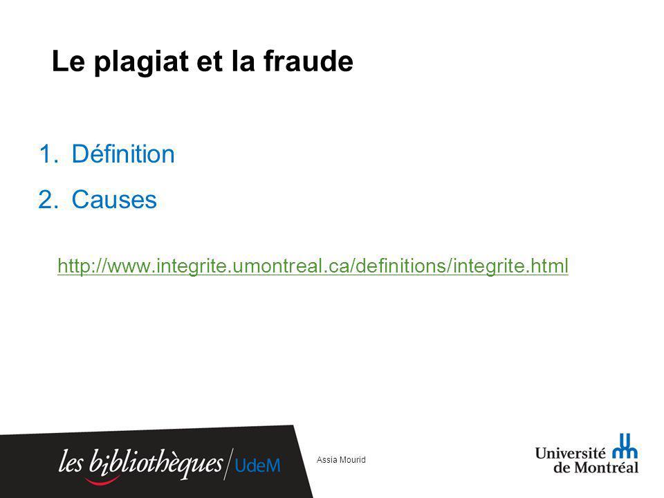 Le plagiat et la fraude Définition Causes
