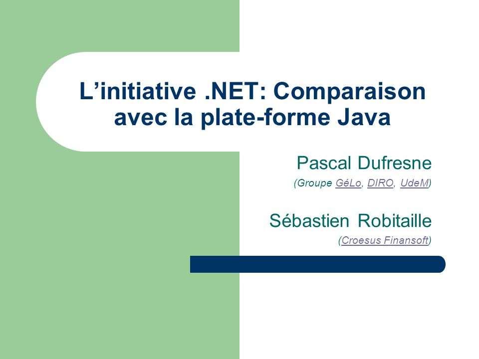 L'initiative .NET: Comparaison avec la plate-forme Java