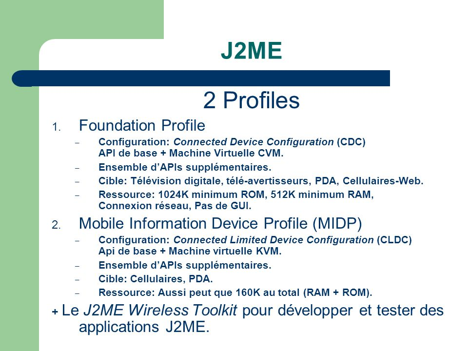 J2ME 2 Profiles Foundation Profile