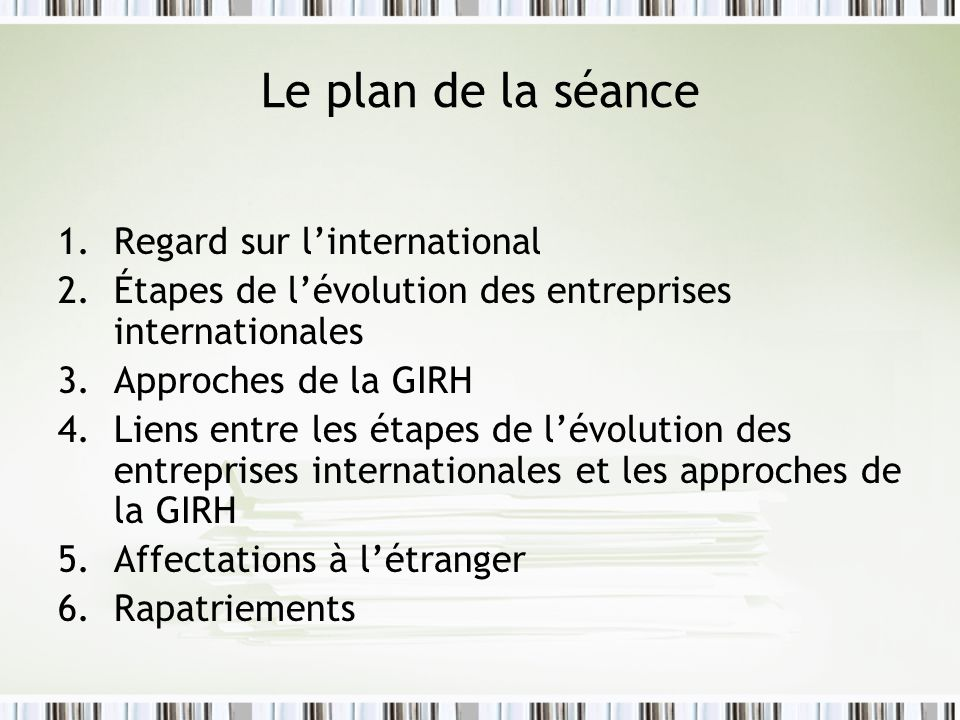 Le plan de la séance Regard sur l'international