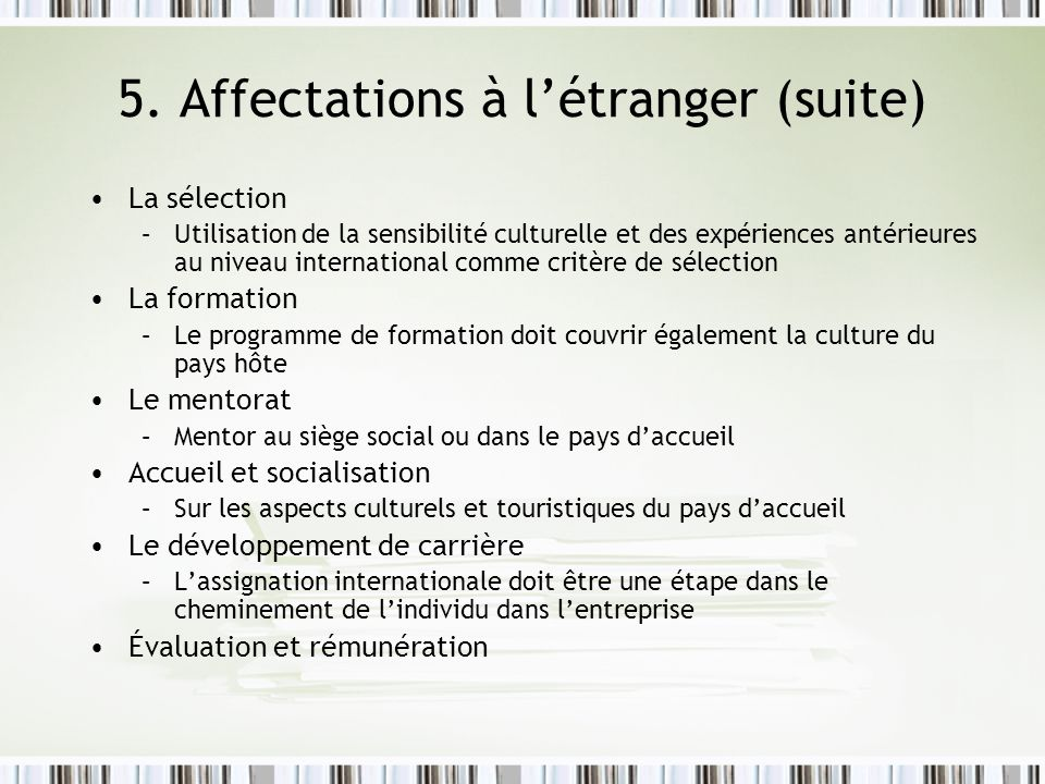 5. Affectations à l'étranger (suite)