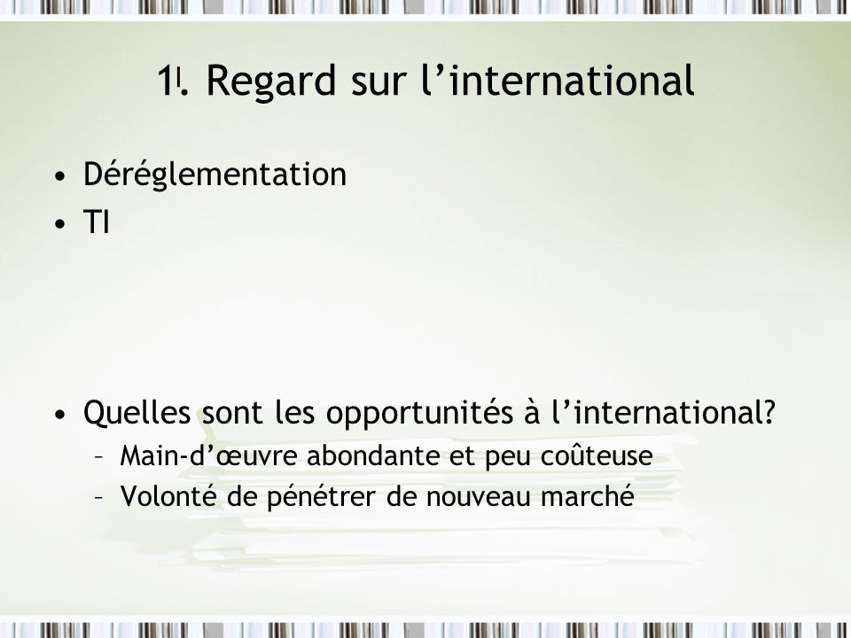 1. Regard sur l'international