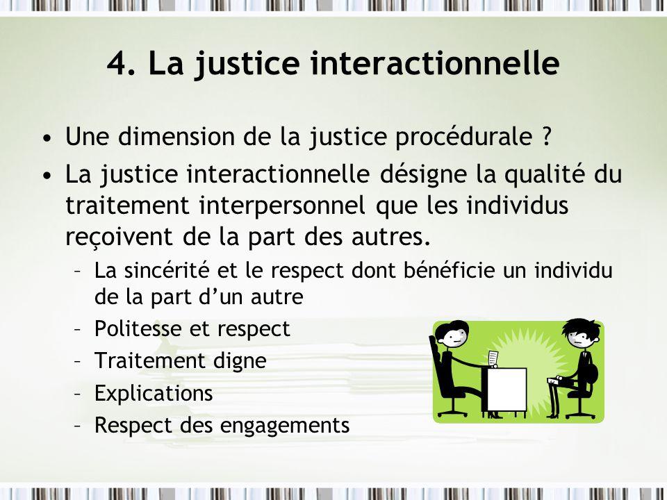 4. La justice interactionnelle