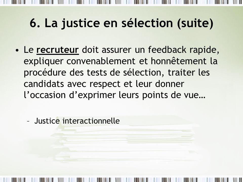 6. La justice en sélection (suite)