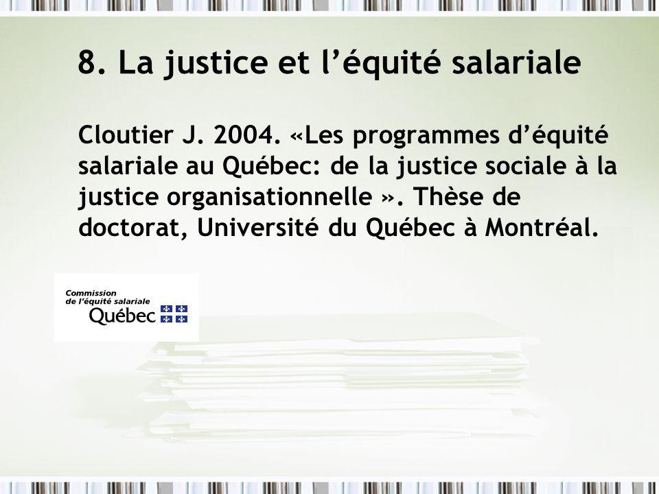 8. La justice et l'équité salariale