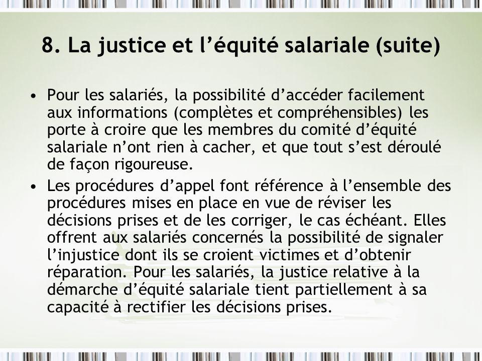 8. La justice et l'équité salariale (suite)