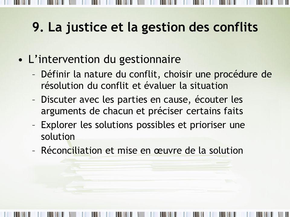 9. La justice et la gestion des conflits