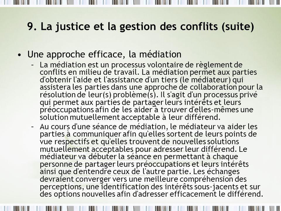 9. La justice et la gestion des conflits (suite)