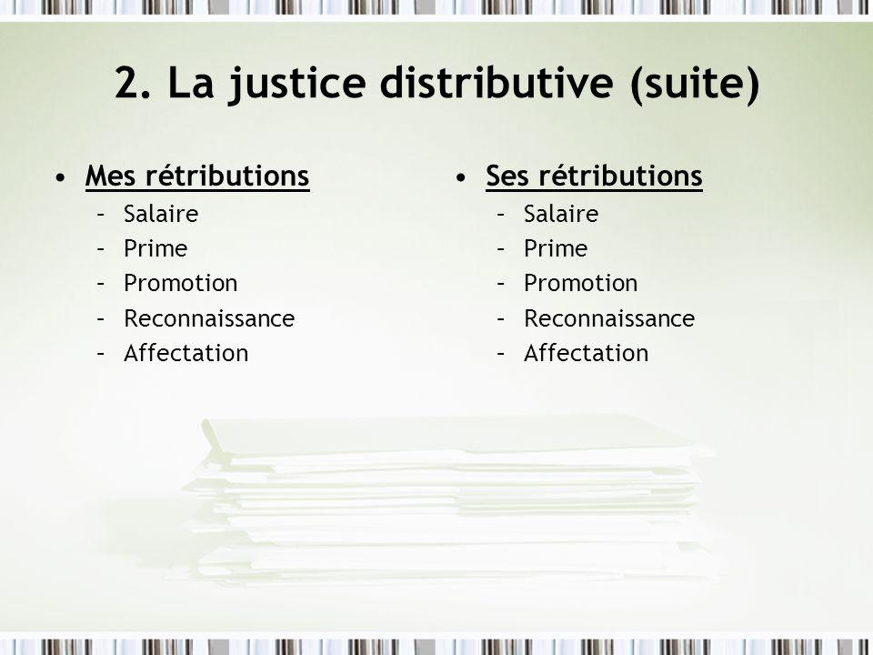 2. La justice distributive (suite)
