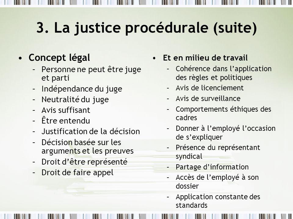 3. La justice procédurale (suite)