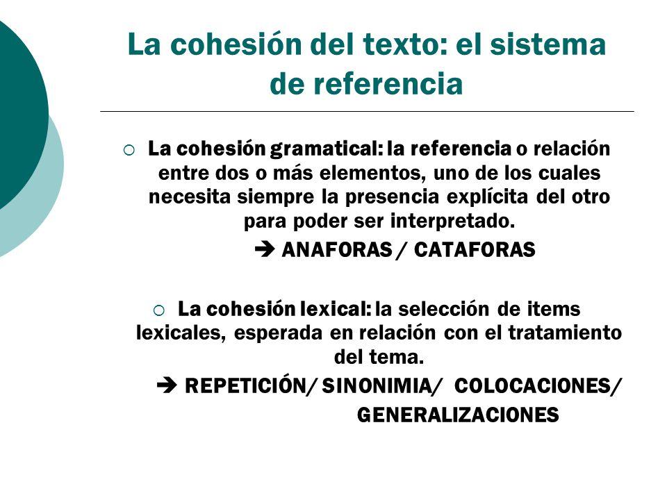 La cohesión del texto: el sistema de referencia