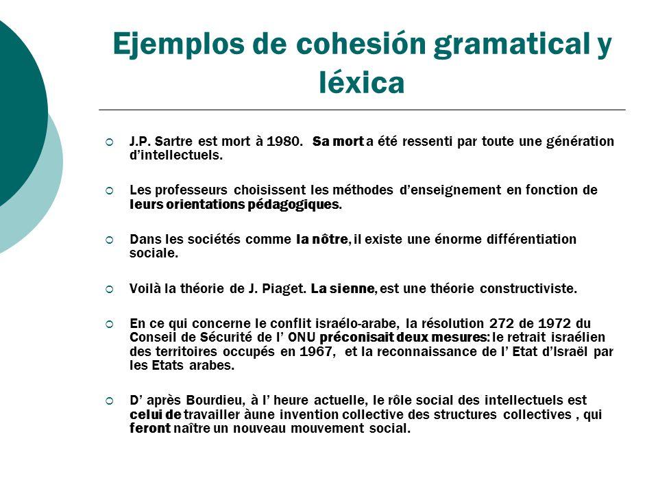 Ejemplos de cohesión gramatical y léxica