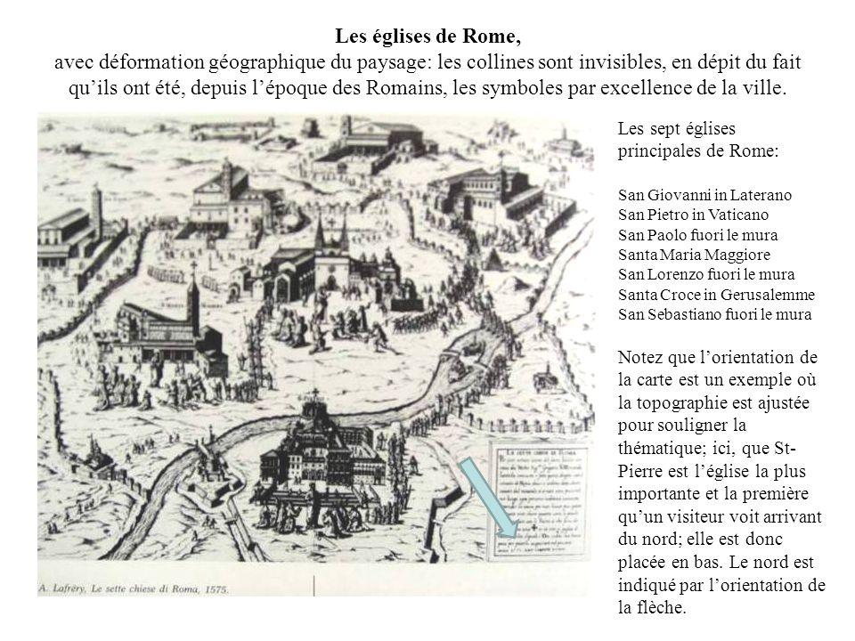 Les églises de Rome, avec déformation géographique du paysage: les collines sont invisibles, en dépit du fait qu'ils ont été, depuis l'époque des Romains, les symboles par excellence de la ville.