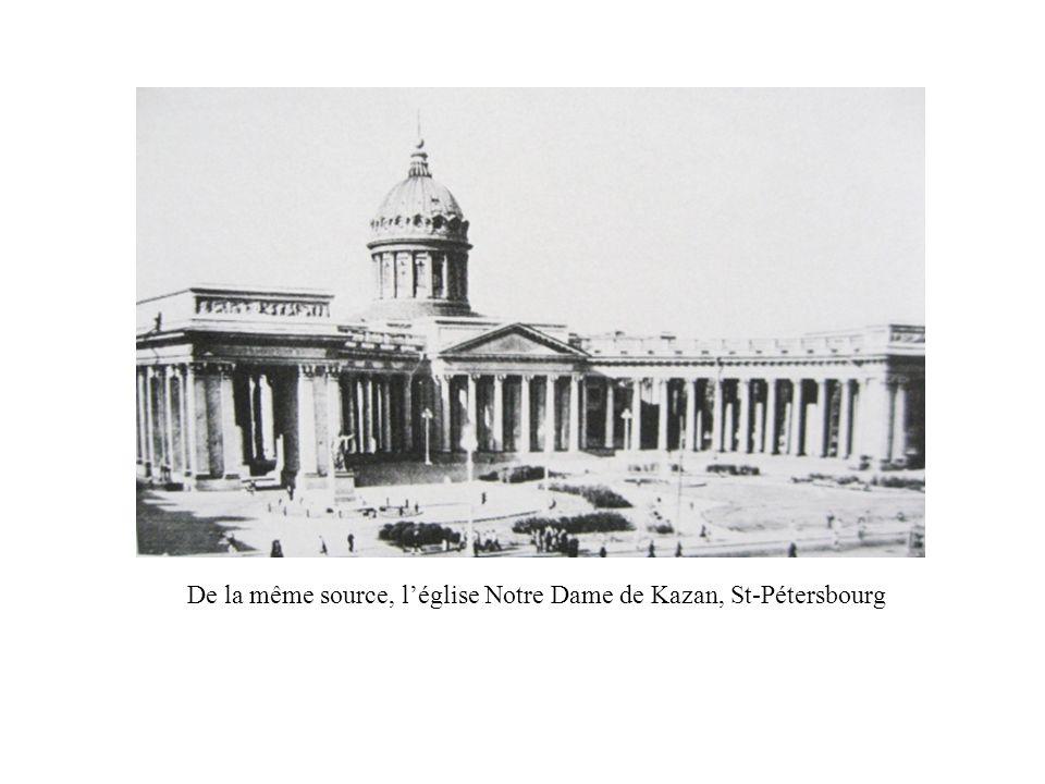 De la même source, l'église Notre Dame de Kazan, St-Pétersbourg