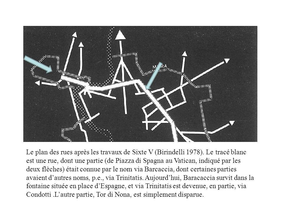 Le plan des rues après les travaux de Sixte V (Birindelli 1978)