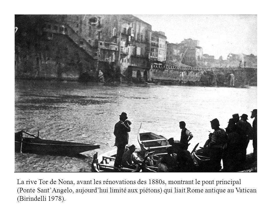 La rive Tor de Nona, avant les rénovations des 1880s, montrant le pont principal (Ponte Sant'Angelo, aujourd'hui limité aux piétons) qui liait Rome antique au Vatican (Birindelli 1978).