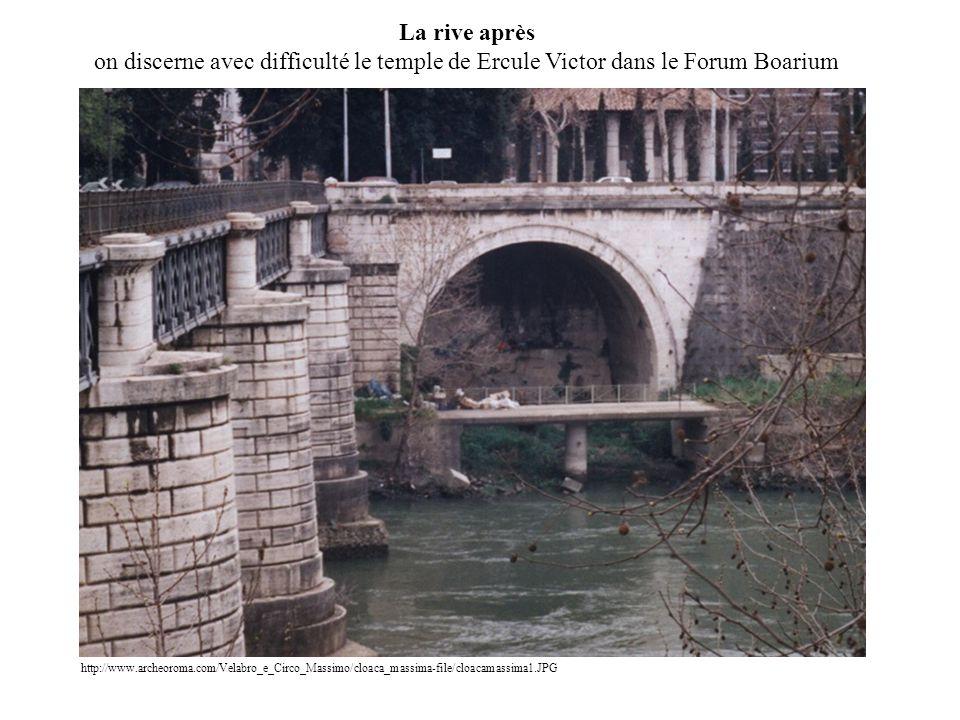 La rive après on discerne avec difficulté le temple de Ercule Victor dans le Forum Boarium