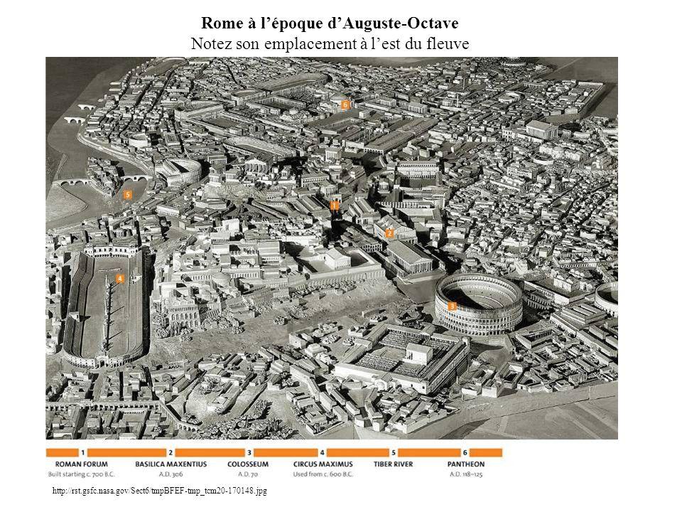 Rome à l'époque d'Auguste-Octave Notez son emplacement à l'est du fleuve