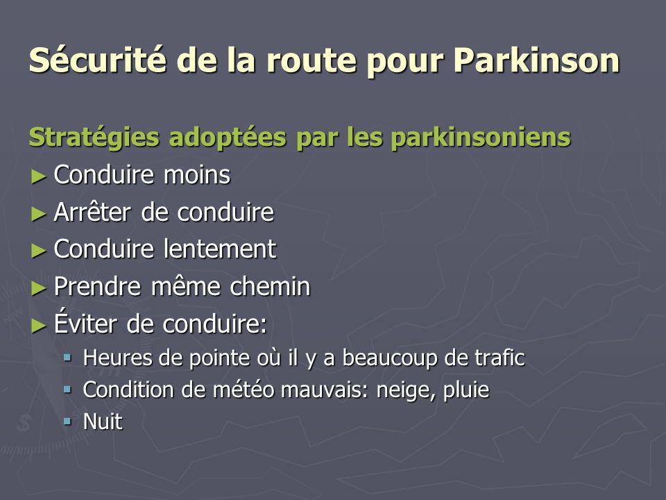 Sécurité de la route pour Parkinson