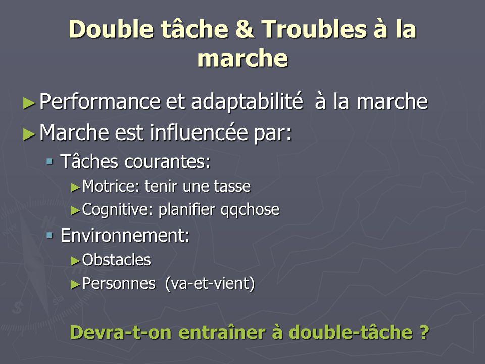 Double tâche & Troubles à la marche