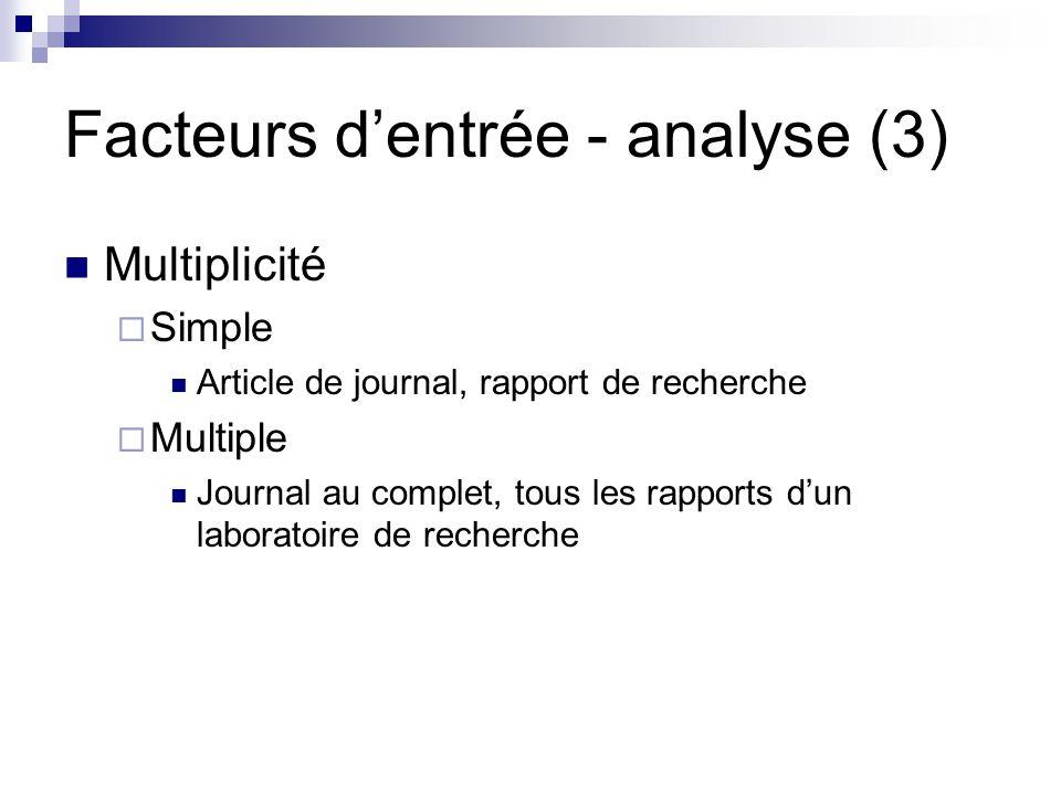 Facteurs d'entrée - analyse (3)