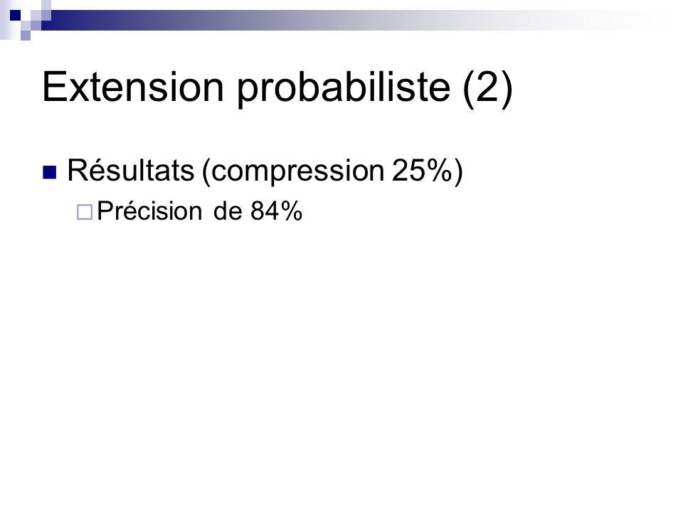 Extension probabiliste (2)