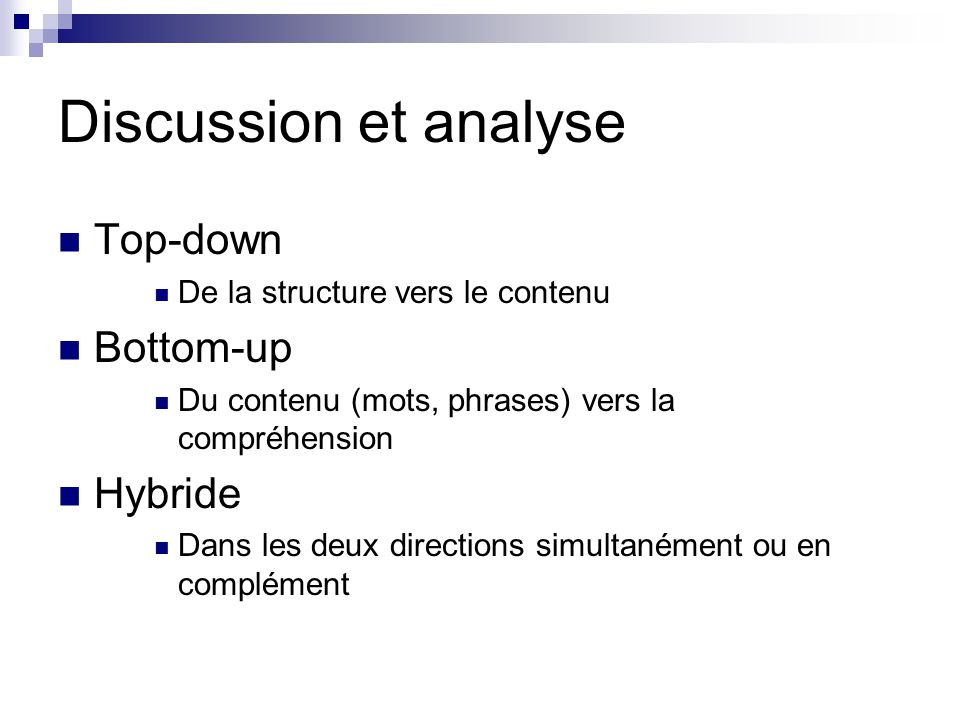 Discussion et analyse Top-down Bottom-up Hybride