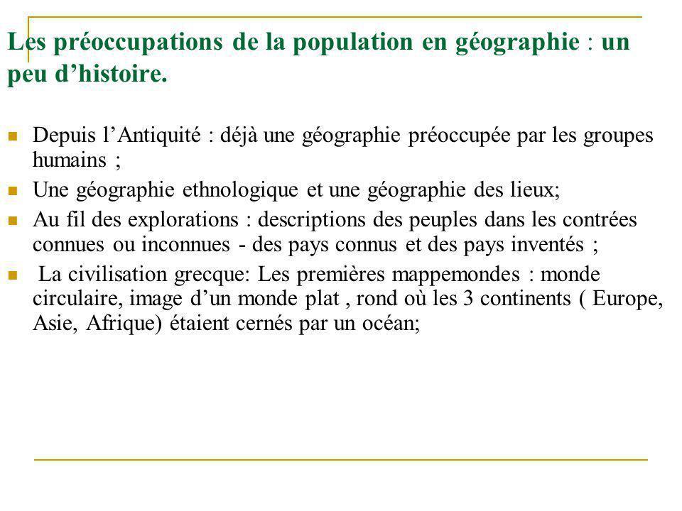 Les préoccupations de la population en géographie : un peu d'histoire.