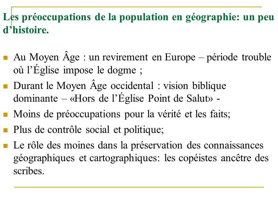 Les préoccupations de la population en géographie: un peu d'histoire.