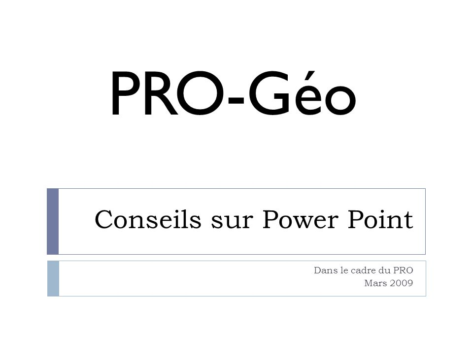 Conseils sur Power Point