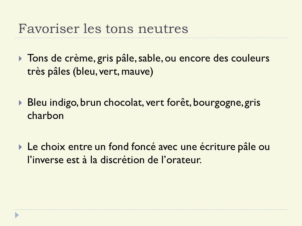 Favoriser les tons neutres