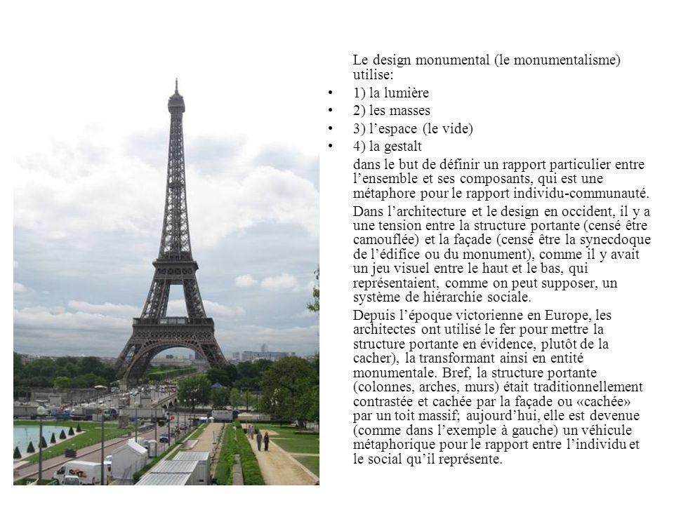 Le design monumental (le monumentalisme) utilise: