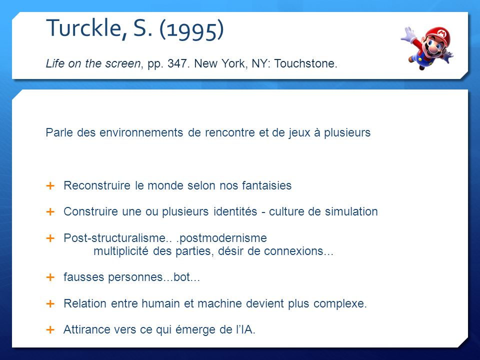 Turckle, S. (1995) Life on the screen, pp. 347