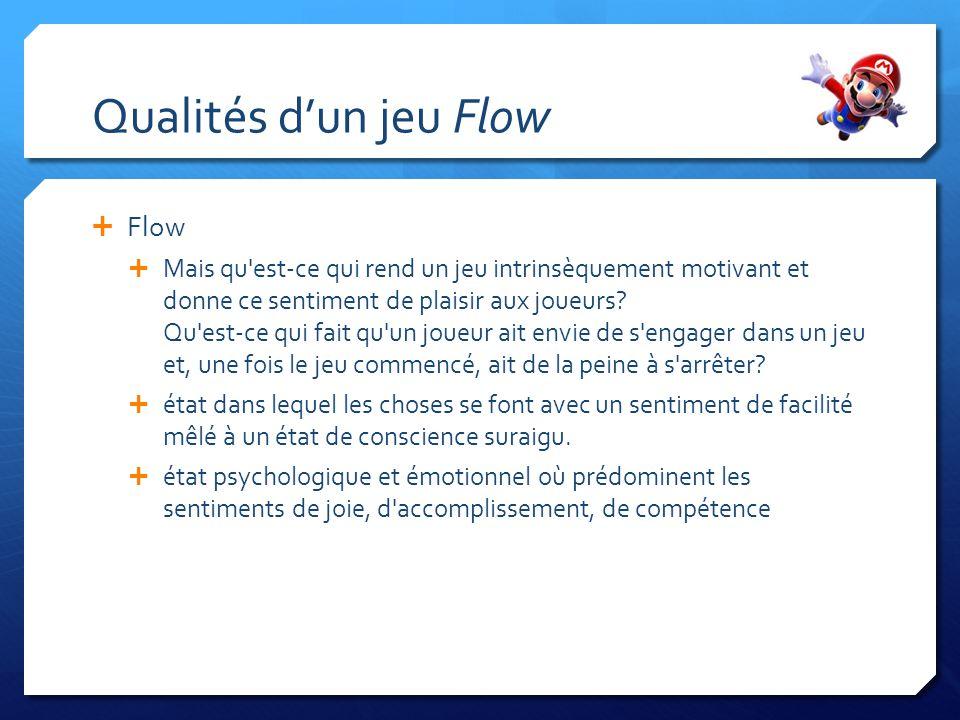 Qualités d'un jeu Flow Flow