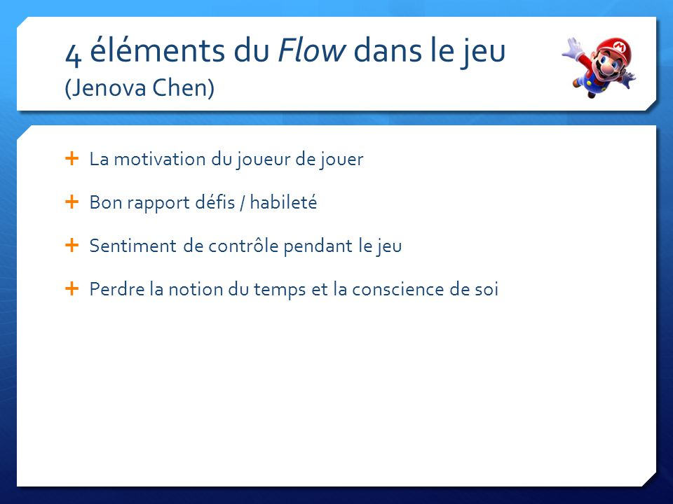 4 éléments du Flow dans le jeu (Jenova Chen)