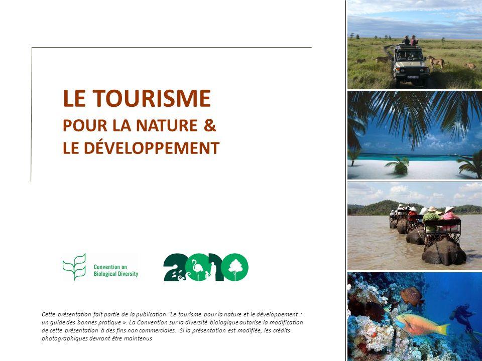 LE TOURISME POUR LA NATURE & LE DÉVELOPPEMENT
