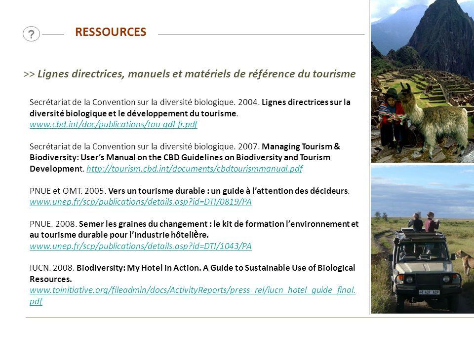 RESSOURCES >> Lignes directrices, manuels et matériels de référence du tourisme.