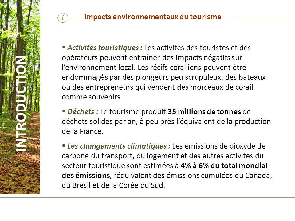 INTRODUCTION i Impacts environnementaux du tourisme