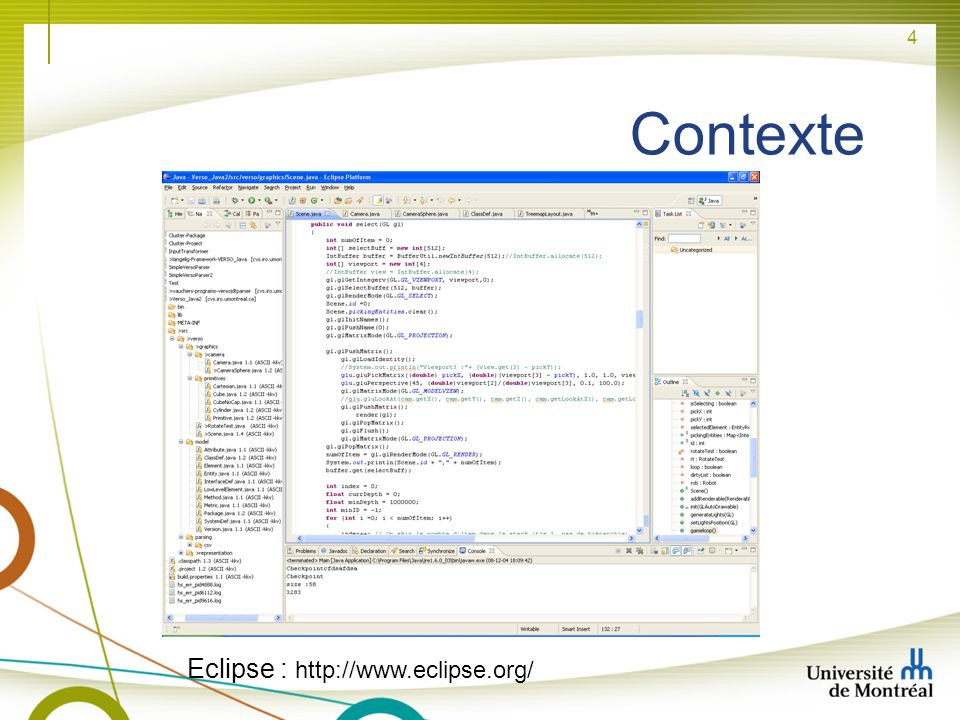 Contexte Eclipse : http://www.eclipse.org/