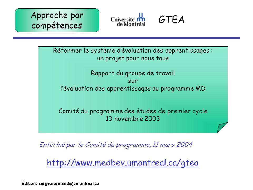 GTEA Approche par compétences http://www.medbev.umontreal.ca/gtea