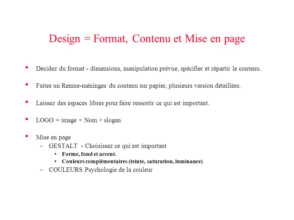 Design = Format, Contenu et Mise en page